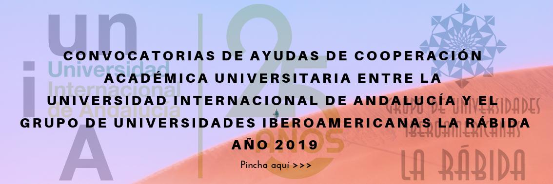 Convocatoria de becas y ayudas de cooperación académica universitaria entre la Universidad Internacional de Andalucía y el Grupo de Universidades Iberoamericanas la Rábida para el año 2019