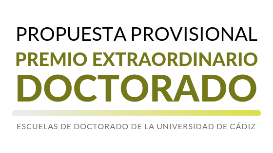 Propuesta provisional de concesión de los Premios Extraordinarios de Doctorado correspondientes al curso académico 2017/2018