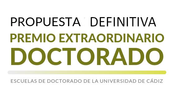 Propuesta definitiva de concesión de Premios Extraordinarios de Doctorado correspondientes al curso académico 2017/2018