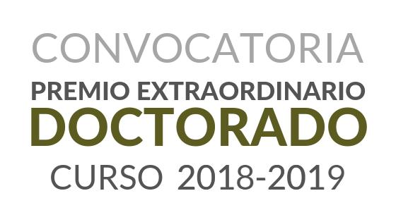 Convocatoria de Premios Extraordinarios de Doctorado correspondientes al curso académico 2018/2019